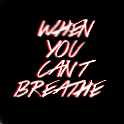 when you cant breathe
