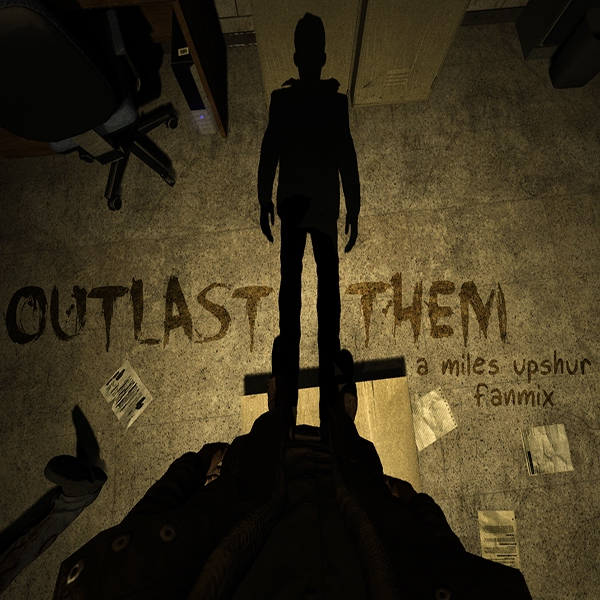 outlast them