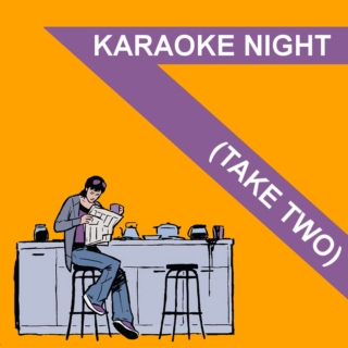 Karaoke Night (Take Two)