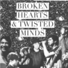 Broken Hearts & Twisted Minds | Calum