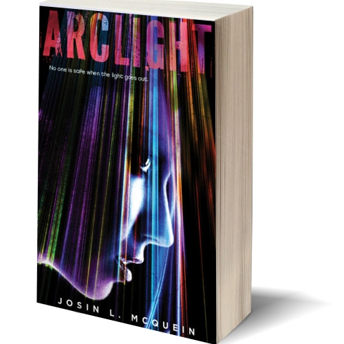 Arclight by Josin L. Mcquein
