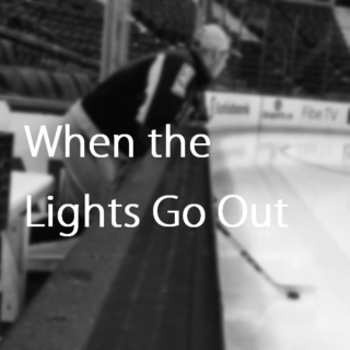 When the Lights Go Out; Until October
