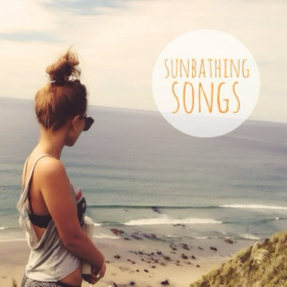 ☼ sunbathing songs ☼