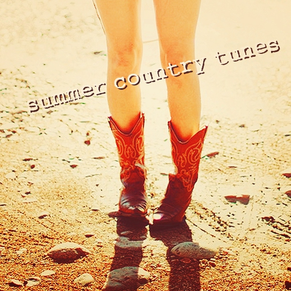 summer Country tunes;