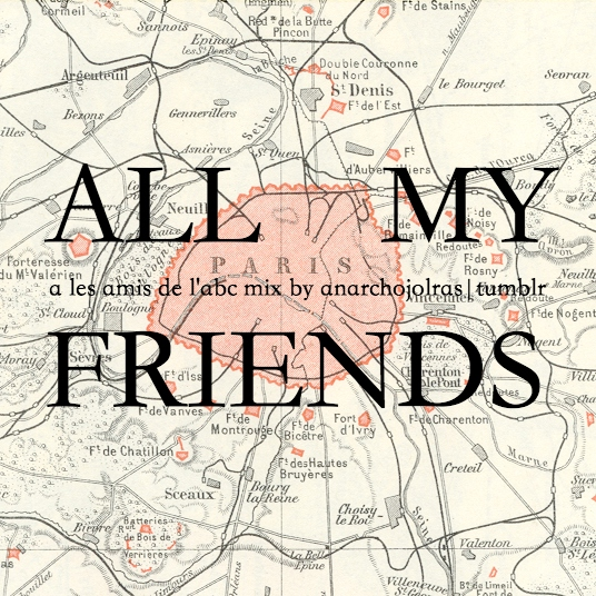 all my friends;