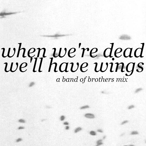 when we're dead, we'll have wings