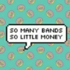 want money to see bands okay