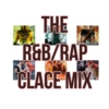 The R&B/Rap Clace Mix