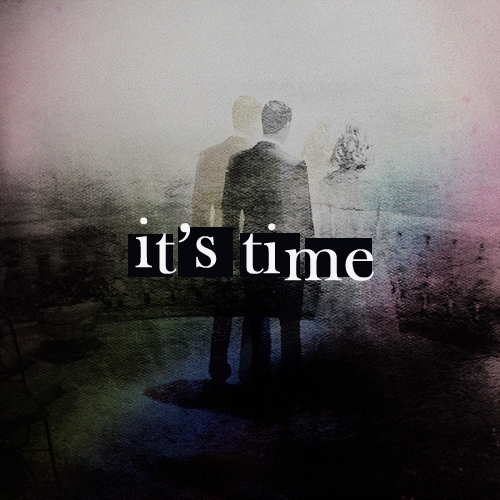 ☆ it's time ☆