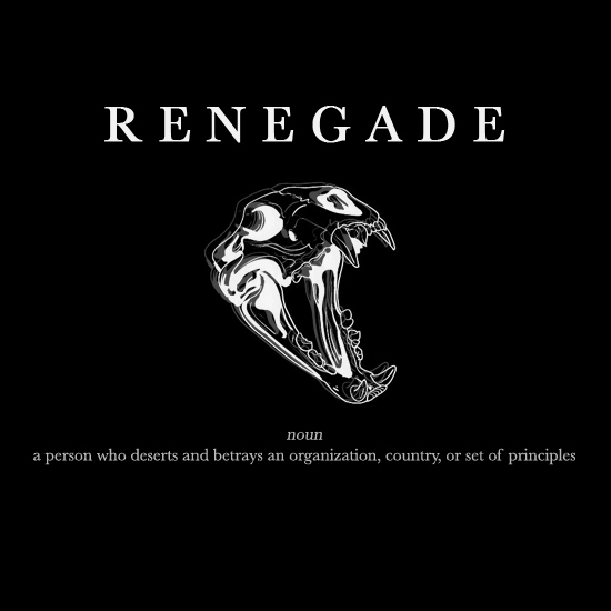 The Renegade Who Had It Made