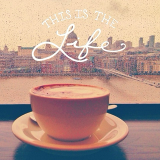This is The Life - Coffee VI