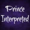 Prince Interpreted