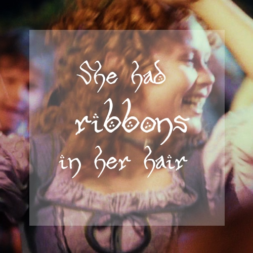 She had ribbons in her hair
