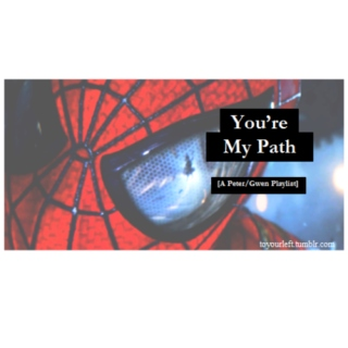 you're my path