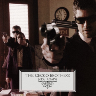 the gecko brothers (ride again)
