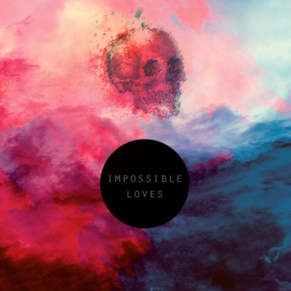impossible loves,