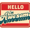 Awesome things happen
