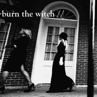 burn the witch // AHS: Coven