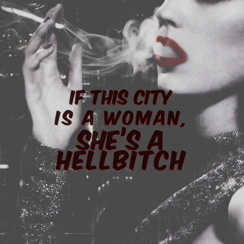 If this city is a woman, she's a hellbitch