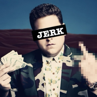 ♔ Now I'm A Jerk And Everybody Loves Me ♔