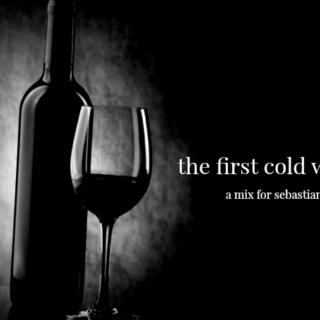 the first cold wind: a mix for Sebastian Flyte