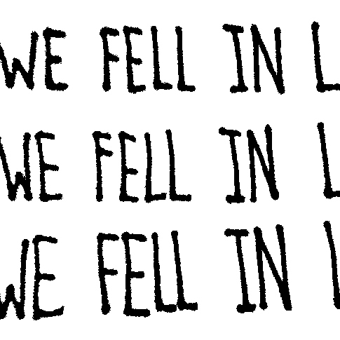 And We Fell In Love