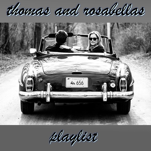Thomas And Rosabellas Playlist