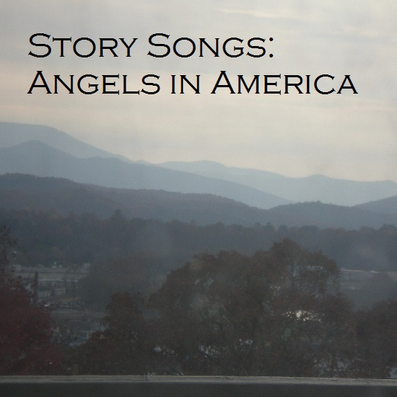 Story Songs: Angels in America