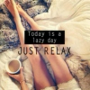 ❀ Today is a lazy day... just relax ❀