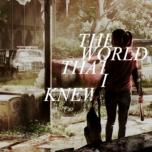 The World That I Knew