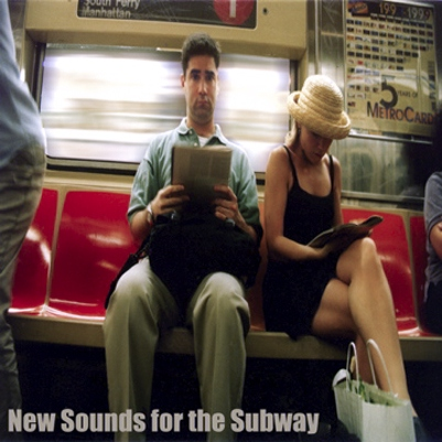 New Sounds for the Subway
