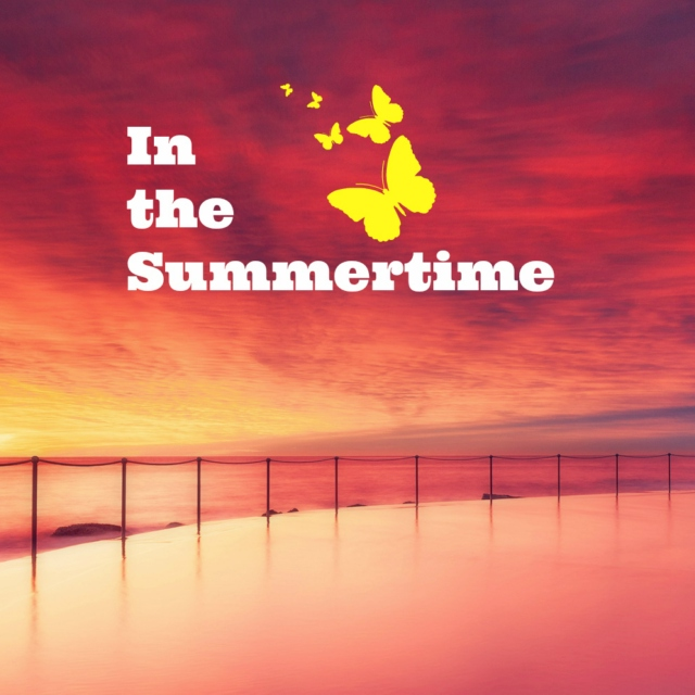 In the Summertime