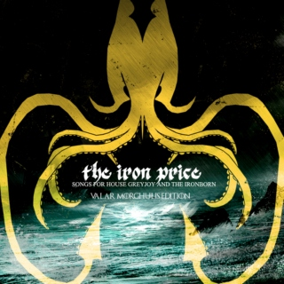 the iron price [VALAR MORGHULIS]