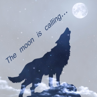 The moon is calling