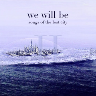 we will be (II)