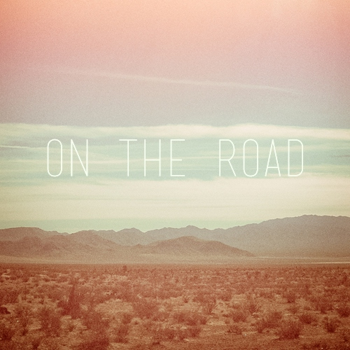 ~ on the road ~