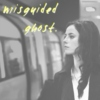 || misguided ghost ||