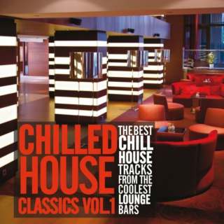 Chilled House Classics, Vol.1