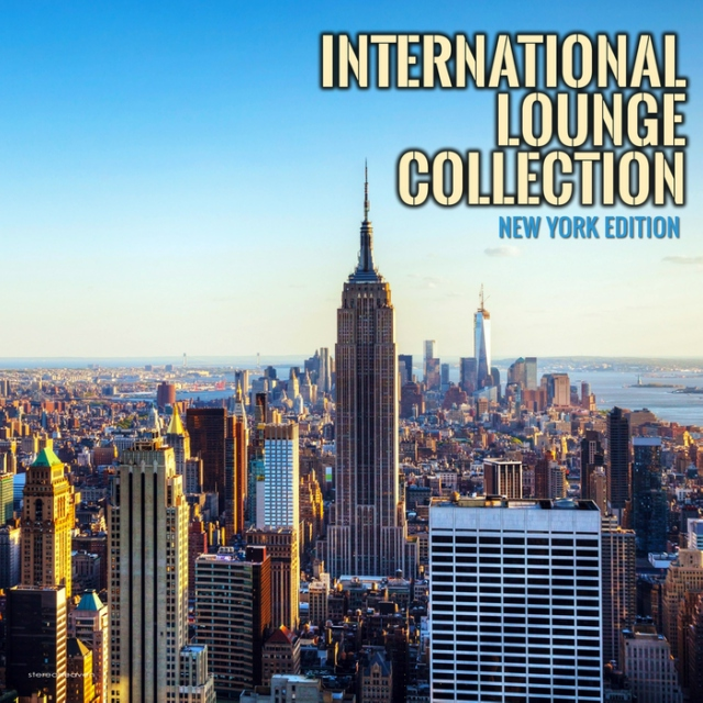 International Lounge Collection - New York Edition (2014)