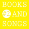 Books and Songs #2