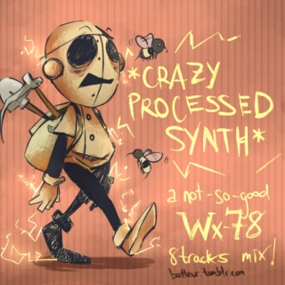 #3 *CRAZY PROCESSED SYNTH*