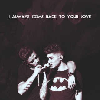 'always come back to your love'