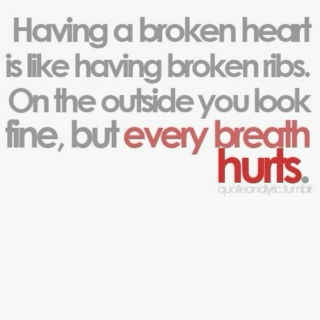 So your heart is broken?