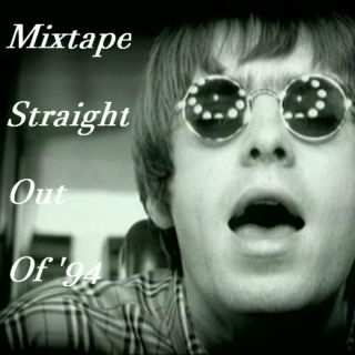 Mixtape Straight Out Of '94
