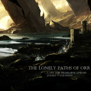 The Lonely Paths of Orr