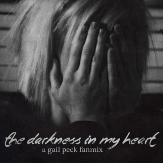 the darkness in my heart
