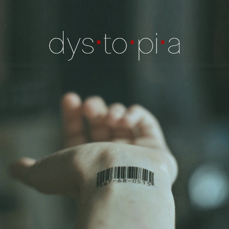 dys·to·pi·a