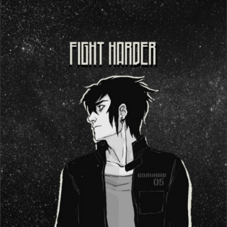 Fight Harder