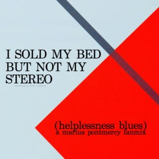 i sold my bed, but not my stereo