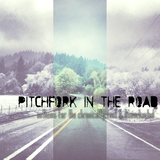 Pitchfork In The Road